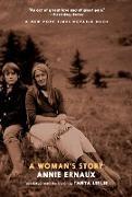 Cover-Bild zu Ernaux, Annie: A Woman's Story (eBook)