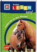 Cover-Bild zu Meierjürgen, Sonja: WAS IST WAS Erstes Lesen easy! Band 6. Komm mit zu den Pferden