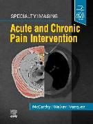 Cover-Bild zu McCarthy, Colin J.: Specialty Imaging: Acute and Chronic Pain Intervention