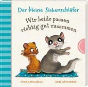 Cover-Bild zu Bohlmann, Sabine: Der kleine Siebenschläfer: Wir beide passen richtig gut zusammen