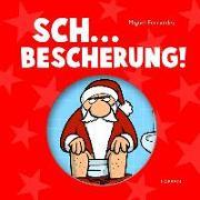 Cover-Bild zu Fernandez, Miguel: Sch.... Bescherung!