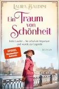 Cover-Bild zu Baldini, Laura: Ein Traum von Schönheit (eBook)
