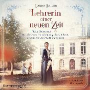 Cover-Bild zu Baldini, Laura: Lehrerin einer neuen Zeit (Audio Download)