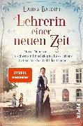 Cover-Bild zu Baldini, Laura: Lehrerin einer neuen Zeit (eBook)
