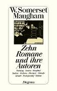 Cover-Bild zu Maugham, W. Somerset: Zehn Romane und ihre Autoren