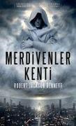 Cover-Bild zu Jackson Bennett, Robert: Merdivenler Kenti