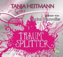 Cover-Bild zu Heitmann, Tanja: Traumsplitter