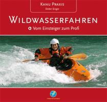 Cover-Bild zu Singer, Dieter: KanuPraxis Wildwasserfahren