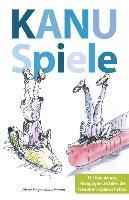 Cover-Bild zu Singer, Dieter: Kanuspiele - für Kajak und Kanadier