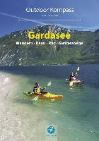 Cover-Bild zu Zaunhuber, Alfons: Outdoor Kompass Gardasee - Das Reisehandbuch für Aktive