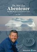 Cover-Bild zu Knorr, Jörg: Du bist das Abenteuer