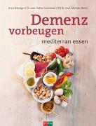Cover-Bild zu Bänziger, Erica: Demenz vorbeugen