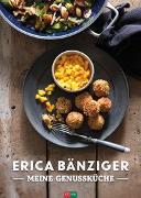 Cover-Bild zu Bänziger, Erica: Meine Genussküche