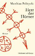 Cover-Bild zu Politycki, Matthias: Herr der Hörner (eBook)