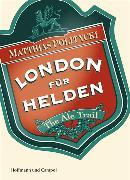 Cover-Bild zu Politycki, Matthias: London für Helden (eBook)