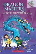 Cover-Bild zu West, Tracey: Dragon Masters Secret of the Water Dragon