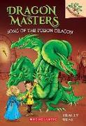 Cover-Bild zu West, Tracey: Song of the Poison Dragon: A Branches Book (Dragon Masters #5)