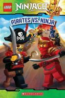 Cover-Bild zu West, Tracey: Pirates vs. Ninja (Lego Ninjago: Reader)