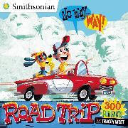 Cover-Bild zu West, Tracey: No Way . . . Way!: Road Trip