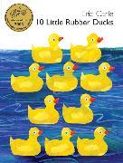 Cover-Bild zu Carle, Eric: 10 Little Rubber Ducks