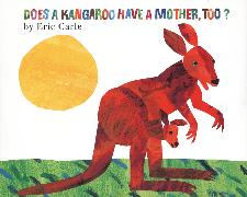 Cover-Bild zu Carle, Eric: Does a Kangaroo Have a Mother, Too?