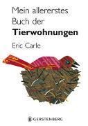 Cover-Bild zu Carle, Eric: Mein allererstes Buch der Tierwohnungen
