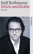 Cover-Bild zu Rothmann, Ralf: Milch und Kohle
