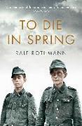 Cover-Bild zu Rothmann, Ralf: To Die in Spring (eBook)