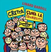 Cover-Bild zu Bardill, Linard: Gretta suna la trumbetta