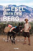 Cover-Bild zu Meyer, Lucas: Mit dem Esel über den Berg (eBook)