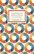 Cover-Bild zu Goethe, Johann Wolfgang: Die Tafeln zur Farbenlehre und deren Erklärungen