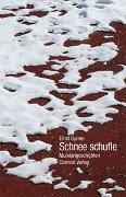 Cover-Bild zu Burren, Ernst: Schnee schufle