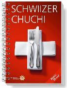 Cover-Bild zu Bossi, Betty: Schwiizer Chuchi