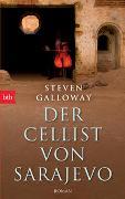 Cover-Bild zu Galloway, Steven: Der Cellist von Sarajevo
