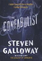 Cover-Bild zu Galloway, Steven (Author): The Confabulist