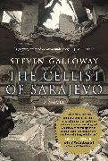 Cover-Bild zu Galloway, Steven: The Cellist of Sarajevo (eBook)