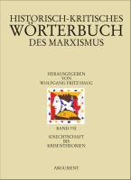 Cover-Bild zu Haug, Frigga (Hrsg.): Historisch-kritisches Wörterbuch des Marxismus. Bd. 7/II: Historisch-kritisches Wörterbuch des Marxismus 7/2