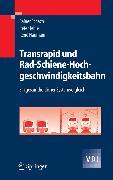 Cover-Bild zu Naumann, René: Transrapid und Rad-Schiene-Hochgeschwindigkeitsbahn (eBook)