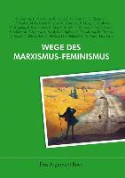 Cover-Bild zu Haug, Frigga (Hrsg.): Wege des Marxismus-Feminismus