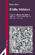 Cover-Bild zu Jehle, Peter: Zivile Helden (eBook)