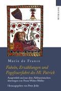 Cover-Bild zu France, Marie de: Fabeln, Erzählungen und Fegefeuerfahrt des Hl. Patrick