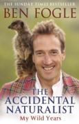 Cover-Bild zu Fogle, Ben: Accidental Naturalist (eBook)