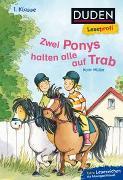 Cover-Bild zu Müller, Karin: Duden Leseprofi - Zwei Ponys halten alle auf Trab, 1. Klasse