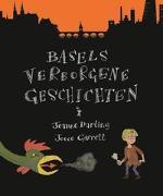 Cover-Bild zu Darling, Jeanne: Basels verborgene Geschichten