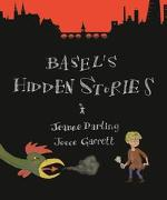 Cover-Bild zu Darling, Jeanne: Basel's Hidden Stories