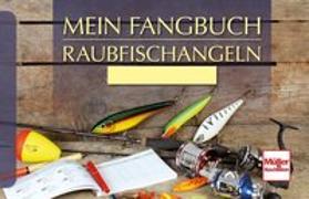 Cover-Bild zu Weissert, Frank: Mein Fangbuch - Raubfischangeln