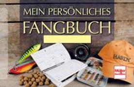 Cover-Bild zu Weissert, Frank: Mein persönliches Fangbuch