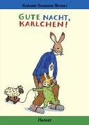 Cover-Bild zu Berner, Rotraut Susanne: Gute Nacht, Karlchen!