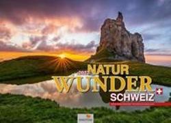 Cover-Bild zu Mägli, Martin (Fotogr.): Naturwunder Schweiz Kalender 2022