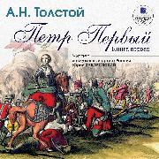 Cover-Bild zu Tolstoj, Aleksej: Pyotr Pervyj. Kniga 1 (Audio Download)
